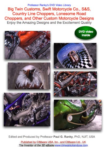 Big Twin Customs, Swift Motorcycle Co., S&S, Country Line Choppers, Lonesome Road Choppers, and Other Custom Motorcycle Designs, Enjoy the Amazing Designs and the Excitement Quality (Big Twin Motors)