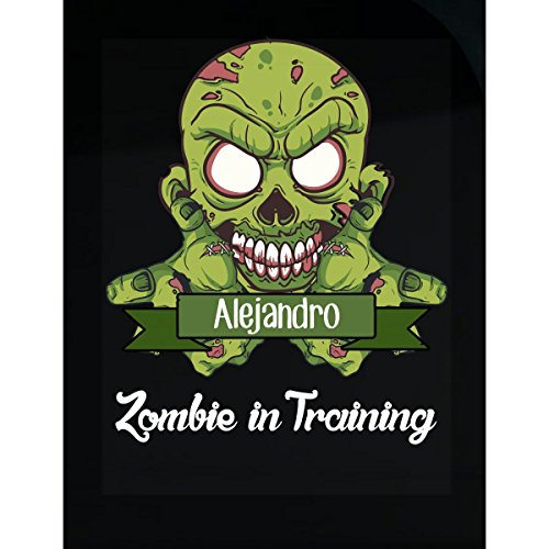Halloween Costume Alejandro Zombie In Training Funny College Humor Gift - Sticker]()