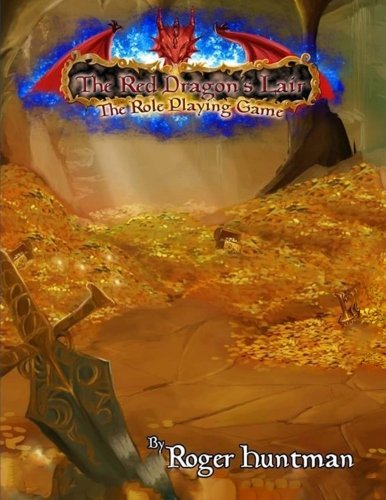 Red Dragons Lair Role Playing Game second edition (Roger Huntman)
