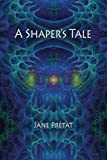 img - for A Shaper's Tale book / textbook / text book