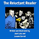 The Reluctant Reader (Journeys Book 4)