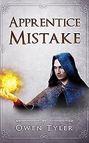 Apprentice Mistake : A Short Fantasy Story