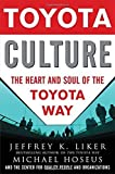 img - for Toyota Culture: The Heart and Soul of the Toyota Way by Jeffrey Liker (2008-05-03) book / textbook / text book
