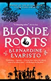 Books : Blonde Roots