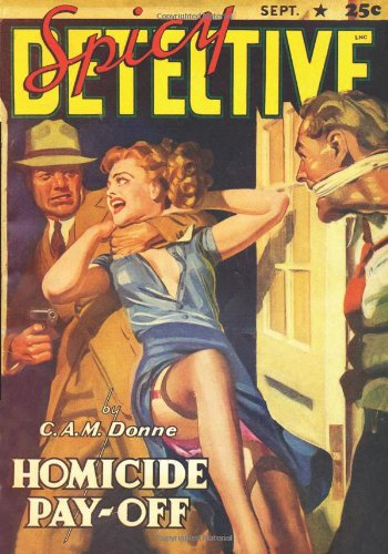 Spicy Detective Stories - 09/41: Adventure House Presents:]()