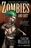 Zombies and Shit (English Edition)