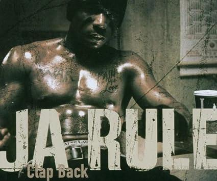 Clap Back : Ja Rule: Amazon.es: Música