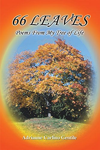 66 Leaves: Poems from My Tree of Life (Carlino Short)