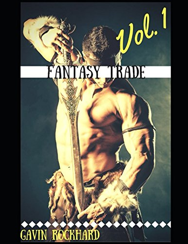 Fantasy Trade, Vol. 1: Alpha Male MM Epic Fantasy Manlust