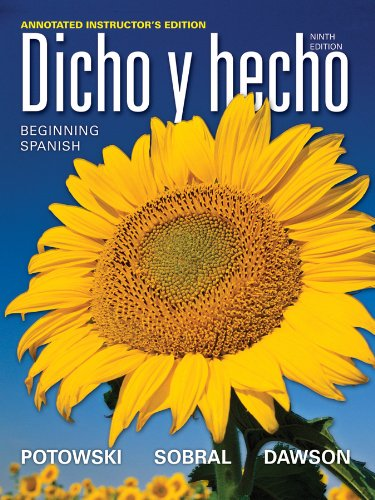 Dicho y hecho: Beginning Spanish, Annotated Instructor's Edition