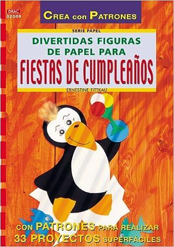 divertidas figuras de papel para fiestas spanish edition e fittkau amazoncom books