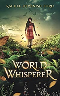 World Whisperer by Rachel Devenish Ford ebook deal