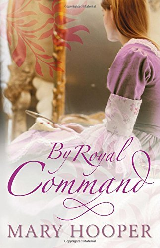 By Royal Command by Mary Hooper (2010-10-26)