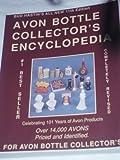 Avon Bottle Encyclopedia 9780891453680