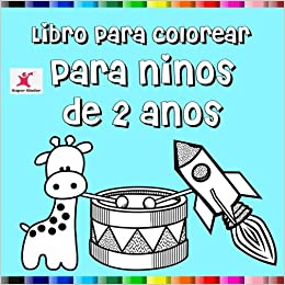 Libro Para Colorear Para Niños De 2 Años Amazon Es Super