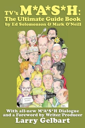 TV's M*A*S*H: The Ultimate Guide Book by Ed Solomonson (2009-11-05)