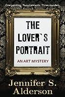 The Lover's Portrait: An Art Mystery