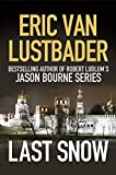 Front cover for the book Last Snow by Eric Van Lustbader