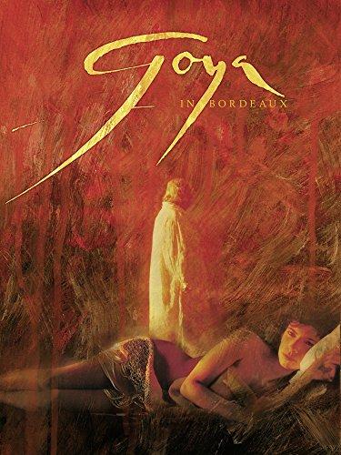 Goya in Bordeaux Film