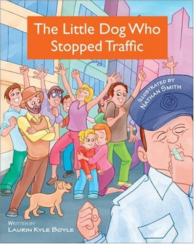 The Little Dog Who Stopped Traffic PDF