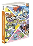 Pokemon Black Version 2 and Pokemon White Version 2 The Official National Pokedex and Guide Volume 2: The Official Pokemon Strategy Guide