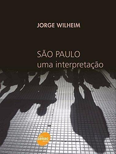 São Paulo: Uma interpretação