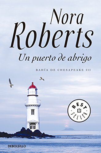 Un puerto de abrigo (Bahía de Chesapeake 3) (Spanish Edition) by [