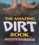 The Amazing Dirt Book, Paulette Bourgeois, 0921103891
