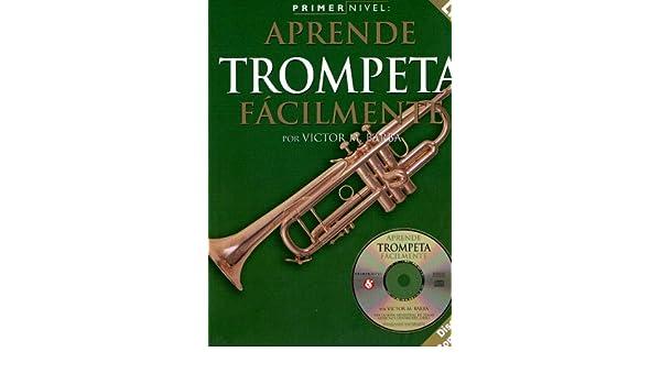 BARBA - Aprende a Tocar la Trompeta Facilmente 1º Metodo Inc.CD: Amazon.es: BARBA: Libros