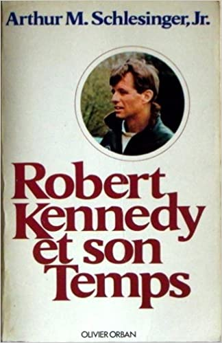 Télécharger ebook free pdf Robert Kennedy et son temps CHM