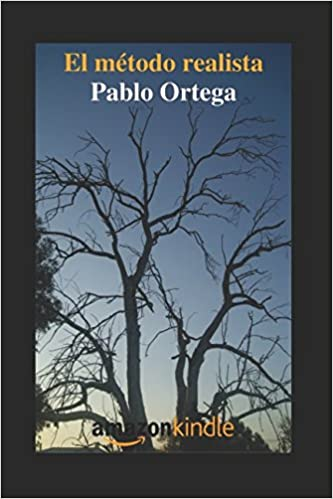 Amazon.com: El método realista (Spanish Edition) (9781977008473): Pablo Ortega: Books