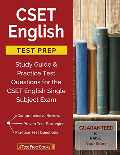 Pdf Teaching CSET English Test Prep: Study Guide & Practice Test Questions for the CSET English Single Subject Exam