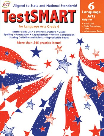 Read Online TestSMART for Language Arts Grade 6: Help for Basic Language Arts Skills, State Competency Tests, Achievement Tests ebook