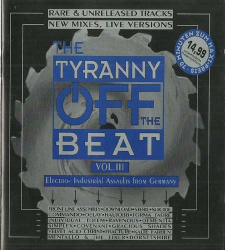 Price comparison product image The Tyranny Off The Beat Vol. III
