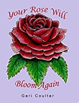 Your Rose Will Bloom Again