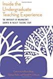 Inside the Undergraduate Teaching Experience, Catharine Hoffman Beyer and Edward Taylor, 1438446055