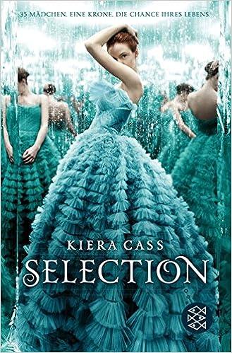 Kiera Cass: Selection (Fischer)