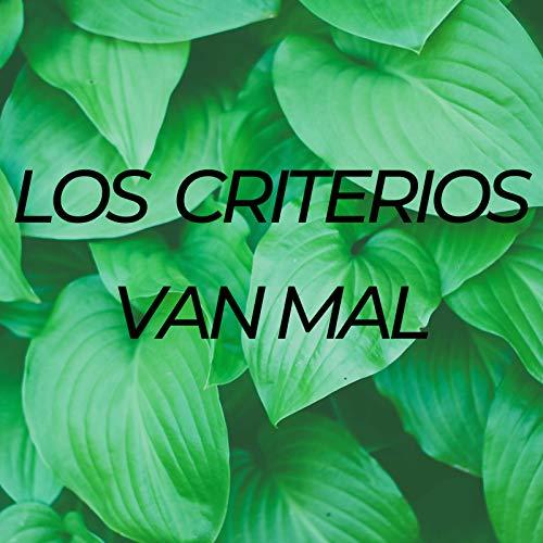 Los Criterios Van Mal ()