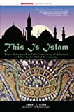 This Is Islam : A history and introduction to one of the world's most influential Religions, Elias, Jamal J., 1933782811