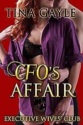 Romance: CFO's Affair (Executive Wives' Club Book 3)