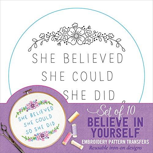 Believe In Yourself Embroidery Pattern Transfers (set of 10 hoop designs!) - Transfer Pattern