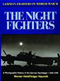 img - for German Night Fighters (German Fighters in World War II) book / textbook / text book