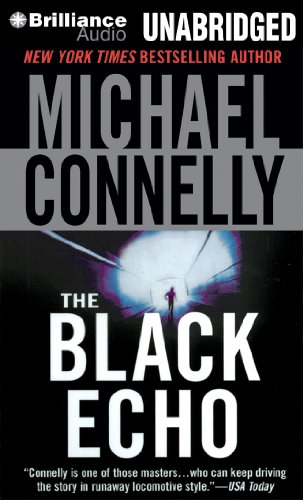 The Black Echo - Book #1 of the Harry Bosch