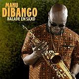 Balade En Saxo by Manu Dibango