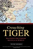 img - for Crouching Tiger: What China's Militarism Means for the World book / textbook / text book