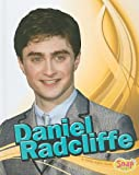 img - for Daniel Radcliffe (Snap: Star Biographies) book / textbook / text book