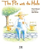 The Pot with the Hole