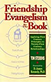 img - for TOM STEBBINS: Friendship Evangelism by the Book - Applying First Century Principles to Twenty-First Century Relationships (Signed Copy) book / textbook / text book