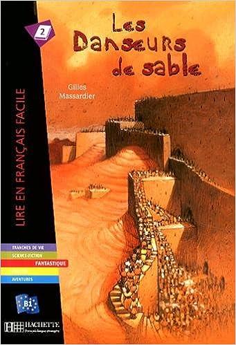 Les Danseurs De Sable Livre Lire En Francais Facile