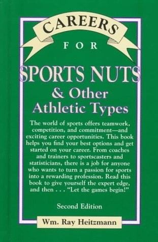 By Wm. Ray Heitzmann - Careers for Sports Nuts & Other Athletic Types (2nd Edition) (1997-11-26) [Hardcover]